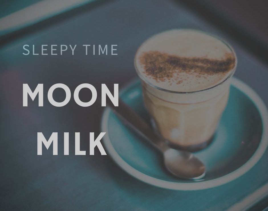 Sleepy Time Moon Milk